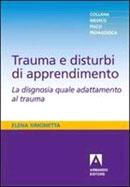 Trauma e Disturbi di Apprendimento